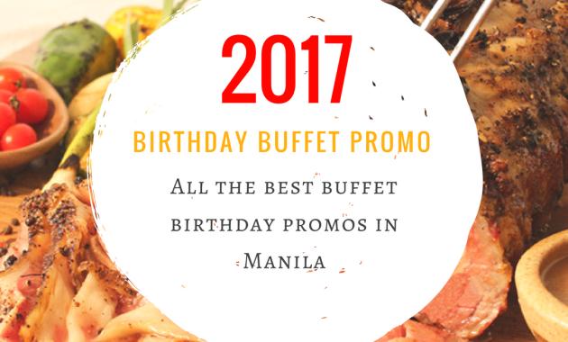 Birthday Buffet Promo Manila 2017