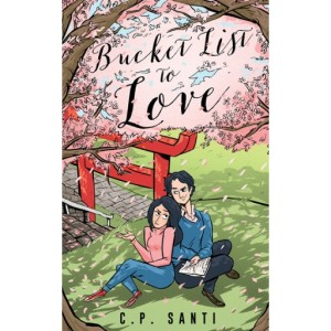 Bucket List to Love by C.P. Santi book cover.
