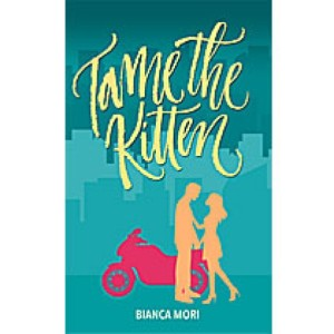 Tame the Kitten by Katrina Ramos Atienza book cover.