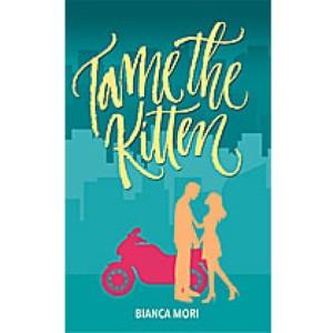 Tame the Kitten by Katrina Ramos Atienza book cover.