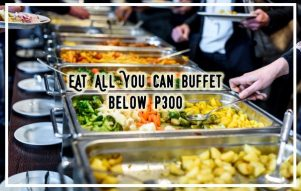 Below 300 Pesos Buffet Restaurant in Manila