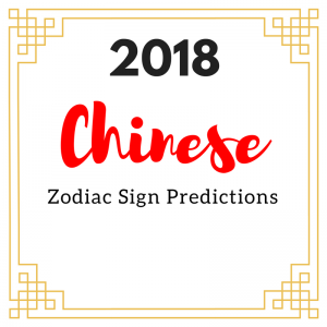 2018 Chinese Zodiac Sign Predictions